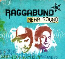 Raggabund-Mehr-sound
